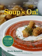 30-Minute Vegan: Soup's On!