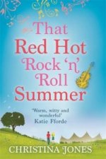 That Red Hot Rock 'n' Roll Summer