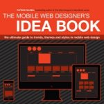 Mobile Web Designer's Idea Book