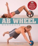Ab Wheel Workouts