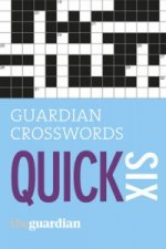 Guardian Quick Crosswords: 6