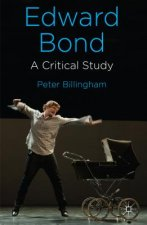 Edward Bond: A Critical Study