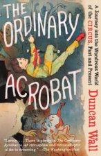 Ordinary Acrobat
