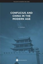 Confucius and China in the Modern Age