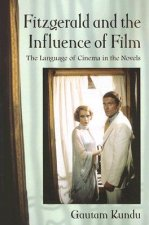 Fitzgerald and the Influence of Film