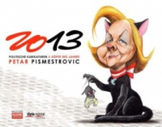 Politische Karikaturen & Köpfe des Jahres 2013