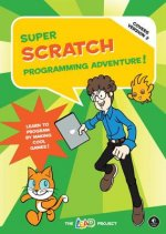 Super Scratch Programming Adventure (covers Version 2)