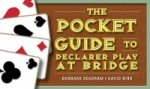 Pocket Guide to Declarer Play at Bridge