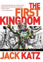 First Kingdom, Vol 2 The Galaxy Hunters