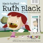 Black Toothed Ruth Black