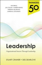 Thinkers 50 Leadership: Every Leader's Guide to Organization