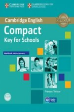 Compact Key for Schools Workbook without Answers with Audio