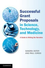 Successful Grant Proposals in Science, Technology and Medici