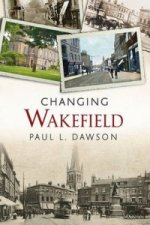 Changing Wakefield