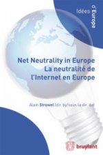 Net Neutrality in Europe : Where Do We Stand ? Where Do We G