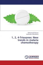 1, 2, 4-Trioxanes: New trends in malaria chemotherapy