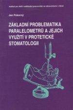Základní problematika paralelometrů a jejich využití v protetické stomatologii