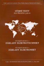 Základy elektrotechniky (Studijní modul 3), Základy elektroniky (Studijní modul 4)