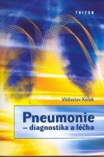 Pneumonie – diagnostika a léčba