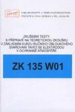 Zkušební testy ZK 135 W01
