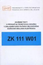 Zkušební testy ZK 111 W01