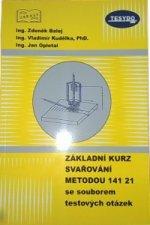 Základní kurz svařování metodou 141 21