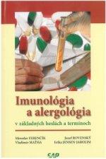 Imunológia a alergológia v základných heslách a termínoch