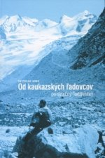 Od kaukazských ľadovcov po slnečný Tadžikistan