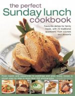 Perfect Sunday Lunch Cookbook