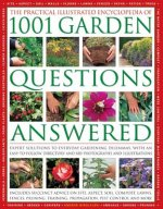 Practical Illustrated Encyclopedia of 1001 Garden Questions
