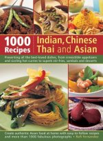 1000 Indian, Chinese, Thai & Asian Recipes