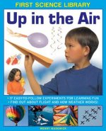 First Science Library: Up in the Air
