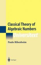 Classical Theory of Algebraic Numbers