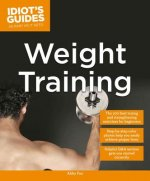 Idiot's Guides: Weight Training