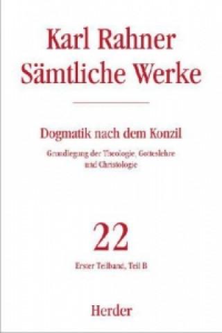 Dogmatik nach dem Konzil. Teilbd.1B