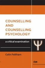 Counselling and Counselling Psychology: A Critical Examinati