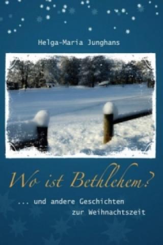 Wo ist Bethlehem?