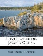 Bibliothek classischer Romane und Novellen des Auslandes: Letzte Briefe des Jacopo Ortis, Sechszehnter Band