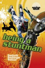 Being a Stuntman
