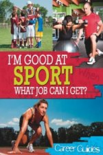 I'm Good At Sport, What Job Can I Get?