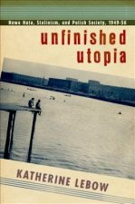 Unfinished Utopia