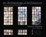 Archaeology of Architecture
