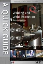 Quick Guide to Welding and Weld Inspection