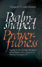 Psalm-Shaped Prayerfulness