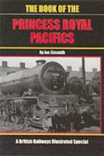 Book of the Princess Royal Pacifics