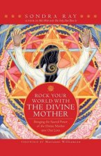Rock Your World with the Divine Mother