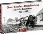 Günter Scheibe - Dampflokfotos. Bd.2