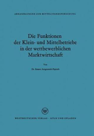Funktionen Der Klein- Und Mittelbetriebe in Der Wettbewerblichen Marktwirtschaft