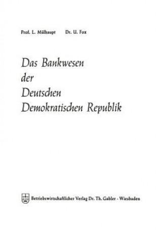 Das Bankwesen Der Deutschen Demokratischen Republik