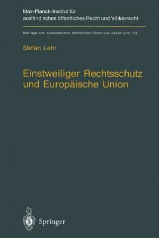 Einstweiliger Rechtsschutz Und Europ ische Union